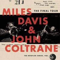 THE|FINAL TOUR : the bootleg series, vol. 6 | Davis, Miles (1926-1991) - trp