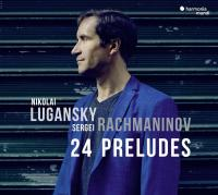 24 preludes / Sergueï Rachmaninov | Rachmaninov, Sergueï (1873-1943). Compositeur. Comp.