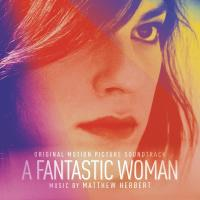 A fantastic woman : bande originale du film