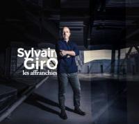affranchies (Les) | Sylvain Giro