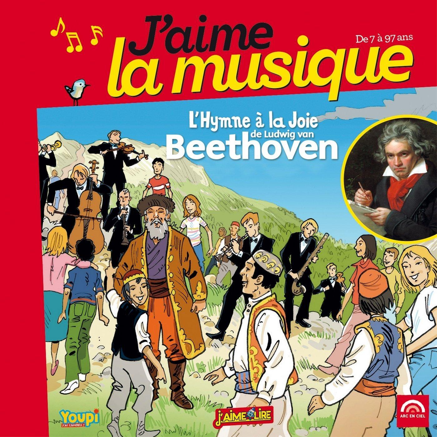 L'hymne à la joie de Ludwig van Beethoven Ludwig van Beethoven, comp. Emmanuel Cerisier, ill. Marianne Vourch, textes & narr.