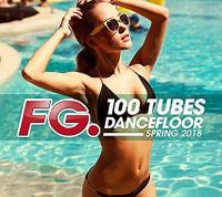 100 tubes dancefloor spring 2018 by FG | Purple Disco Machine. Compositeur