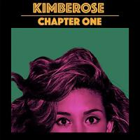 Chapter one | Kimberose. Musicien