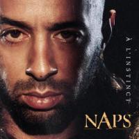 A l'instinct / Naps | Naps