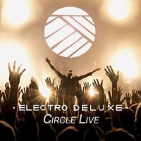 Circle live | Electro Deluxe. Musicien