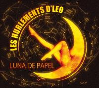 Luna de papel Les Hurlements d'Léo, groupe vocal et instrumental