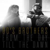 From the day till the dawn / DD's Brothers |