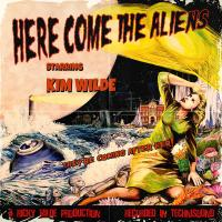 Here come the aliens / Kim Wilde, chant |