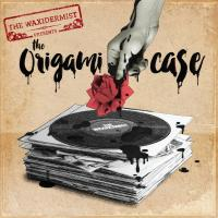 The Origami case | The waxidermist. Musicien