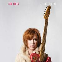 Ice queen (The ) | Sue Foley, Compositeur