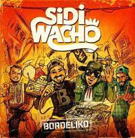 Bordeliko | Sidi Wacho