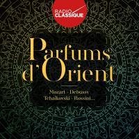 Parfums d'Orient : Mozart, Debussy, Tchaïkovski, Rossini...