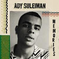 MEMORIES | Suleiman, Ady