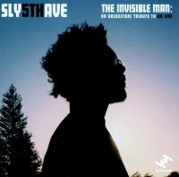 Invisible man (The) : an orchestral tribute to Dr.Dre | Sly5thAve. Compositeur