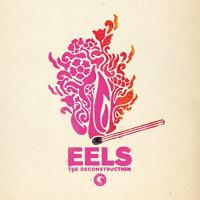 The deconstruction / Eels | Eels. Musicien. Ens. voc. & instr.