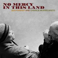 No mercy in this land / Ben Harper, comp., chant, guit. | Harper, Ben (1969-....). Compositeur. Comp., chant, guit.