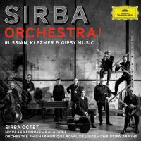 Sirba orchestra ! : Russian, Klezmer & gipsy music | Sirba Octet. Musicien