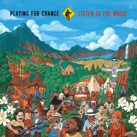 Listen to the music | Playing for change