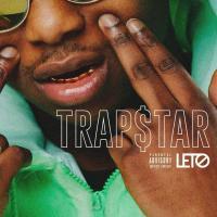 Trapstar | Leto. Chanteur