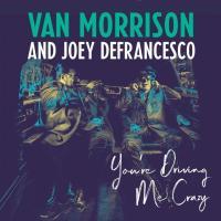 You're drving me crazy | Morrison, Van (1945-....). Compositeur