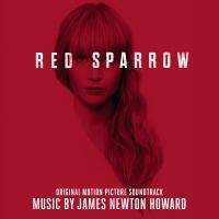 Red sparrow : bande originale du film de Francis Lawrence / James Newton Howard | Newton Howard, James (1951-....). Compositeur. Comp.