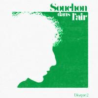 Souchon dans l'air : disque 2 | Souchon, Alain (1944-....). Auteur de droits adaptés