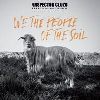We the people of the soil / Inspector Cluzo (The) | Inspector Cluzo (The). Musicien. Ens. voc. & instr.