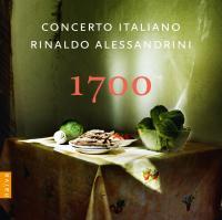 1700 [Millesettecento] / Concerto Italiano sous la dir. de Rinaldo Alessandrini  | Alessandrini, Rinaldo (1960-....). Chef d'orchestre. Dir. & clav.