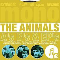 A's, B's & EP's | The Animals (Groupe de rock anglais)