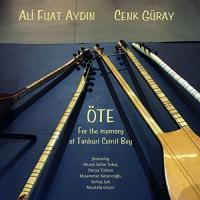 Öte : for the memory of Tanburi Cemil Bey / Ali Fuat Aydin, tamburas | Aydin, Ali Fuat. Interprète