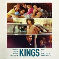 Kings : bande originale du film de Deniz Gamze Erguven | Cave, Nick. Compositeur