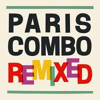 Paris Combo remixed | Paris combo. Musicien