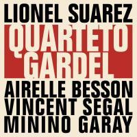 Quarteto Gardel / Lionel Suarez, acrdn | Suarez, Lionel (1977-) - accordéoniste. Interprète