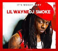 It's weezy baby : mixtape / Lil Wayne |