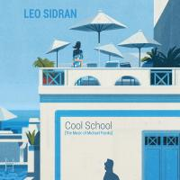 Cool school : The music of Michael Franks / Leo Sidran |