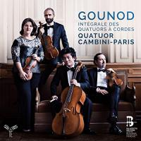 Intégrale des quatuors à cordes / Charles Gounod | Gounod, Charles (1818-1893)