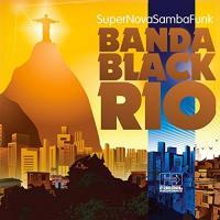 SUPER NOVA SAMBA FUNK | Banda Black Rio