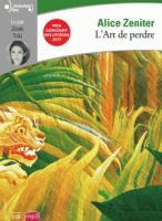 L' art de perdre / Alice Zeniter | Zeniter, Alice (1986-....). Textes