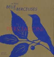 La plus belle des berceuses / Piers Faccini, comp., chant, guit., récitant | Faccini, Piers. Interprète. Auteur. Compositeur