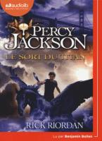 Percy Jackson, vol. 3 : le sort du Titan | Riordan, Rick (1964-....). Auteur