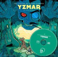 Yzmar : les contes du piano-caméra