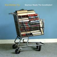 SEYMOUR READS THE CONSTITUTION! | Mehldau, Brad - p