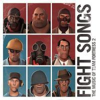 Fight songs : bande originale du jeux vidéo Team Fortress 2 |