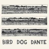 BIRD DOG DANTE |
