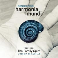 Generation Harmonia mundi : the family spirit, 1988-2018 | Compilation