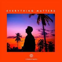 Everything matters / Clément Bazin, prod. | Bazin, Clément. Producteur