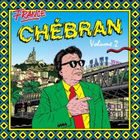 Chébran vol.2 : french boogie, 1982-1989 | Barney, Phil (1957-....). Chanteur