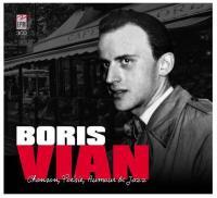 Chansons, poésie, humour & jazz | Vian, Boris (1920-1959). Chanteur