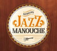 Jazz manouche anthology | Lafertin, Fapy. Musicien