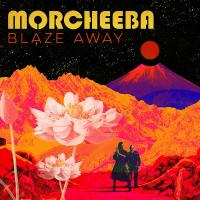 Blaze away | Morcheeba